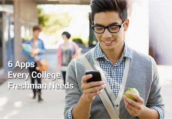 6 Apps Every College Freshman Needs